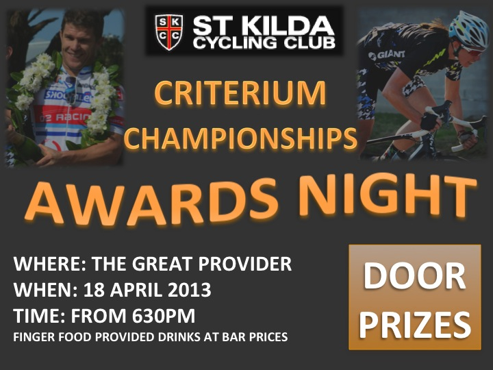 Club Crit Championships Presentation Night – Thursday 18 April 2013