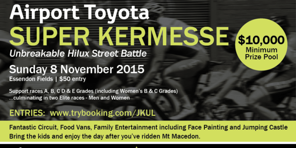 Airport Toyota Super Kermesse - Sunday 8 Nov